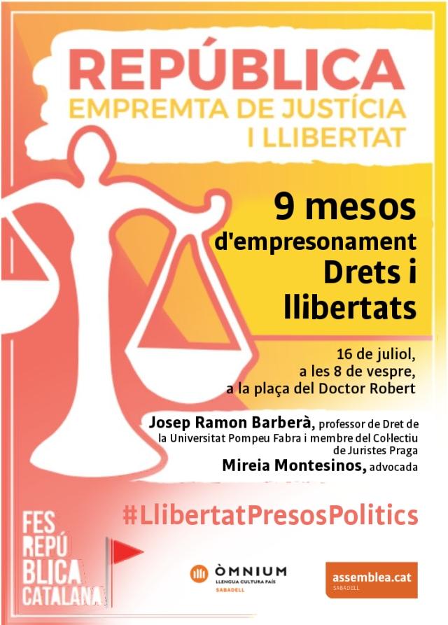 El 16 de juliol, a Sabadell, quan ja fa 9 mesos d'empresonament sortim al carrer. República, empremta de justícia i llibertat