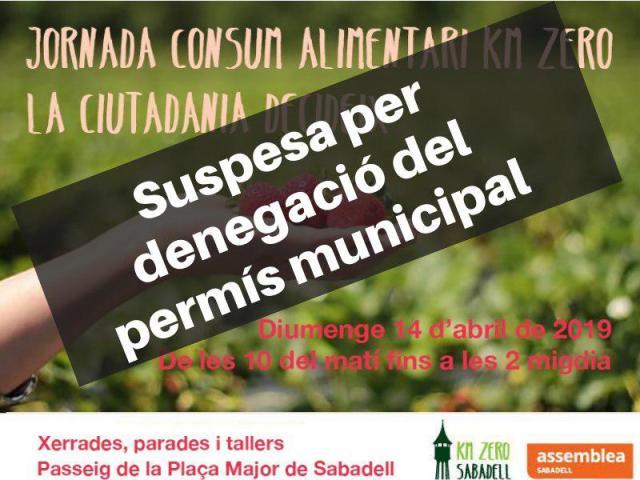 Sabadell. Suspesa la Jornada consum alimentari km zero. La ciutadania decideix.